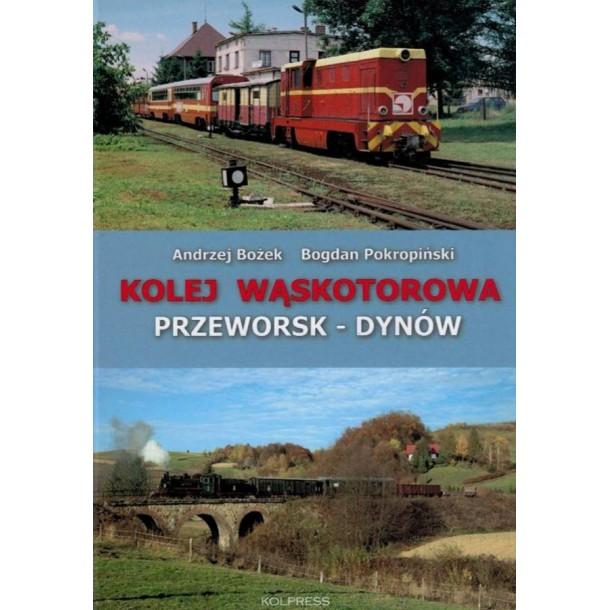 Kolpress Kolej Wąskotorowa  Przeworsk-Dynów , autor : Bożek, Pokropiński